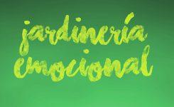 Jardinería Emocional. Claves prácticas para mejorar nuestra Inteligencia Emocional